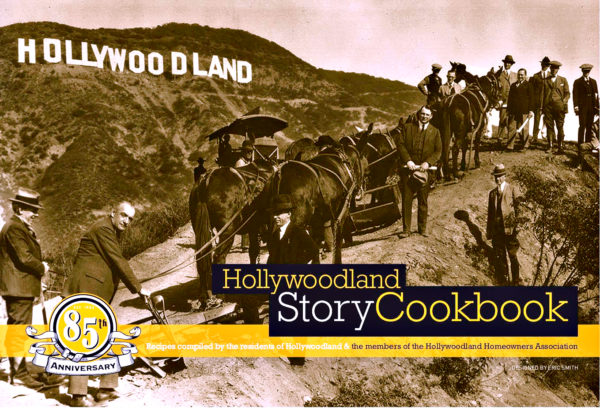 hollywoodland cookbook hollywoodland homeowners association
